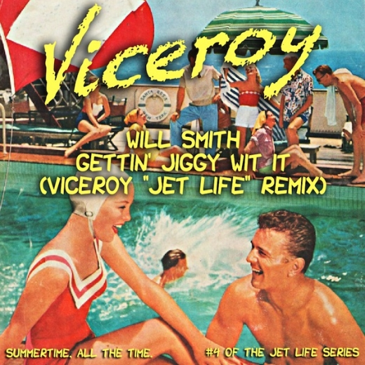 will smith gettin jiggy with it viceroy jet life remix