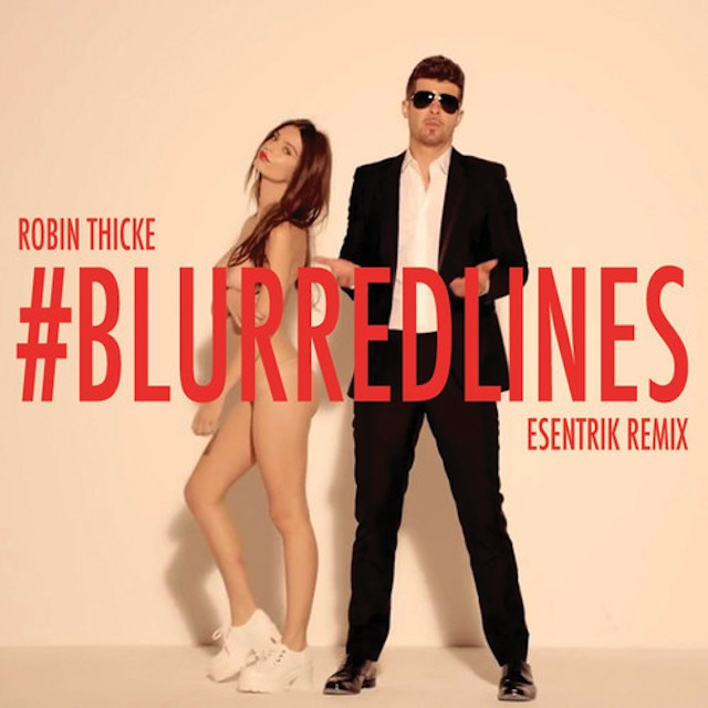 Robin Thicke - Blurred Lines (eSenTRIK Remix)